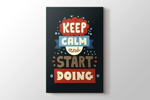 Keep Calm and Start Doing görseli.