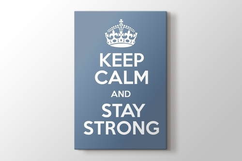 Keep Calm and Stay Strong görseli.