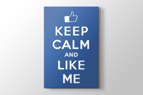 Keep Calm and Like Me görseli.