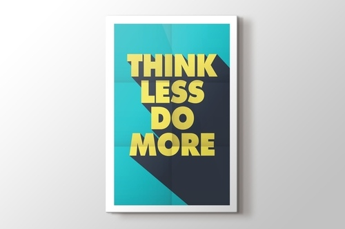 Think Less Do More görseli.