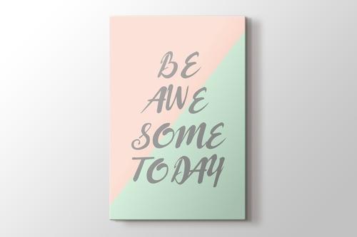 Be Awe Some Today görseli.
