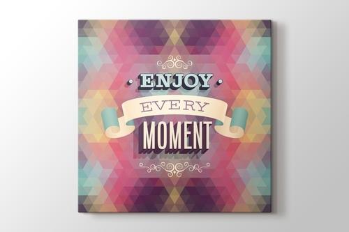Enjoy Every Moment görseli.