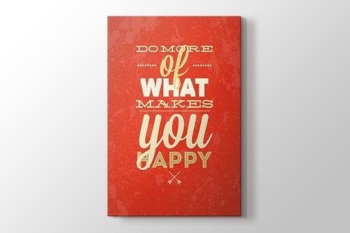 Do More Of What Make You Happy görseli.